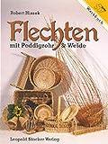 Flechten mit Peddigrohr & Weide